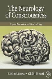 The Neurology of Consciousness by Steven Laureys