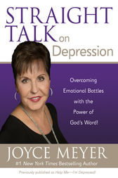 Straight Talk on Depression by Joyce Meyer