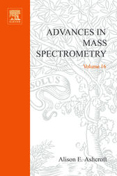 Advances in Mass Spectrometry by Gareth A.G. Brenton