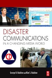 Disaster Communications in a Changing Media World by Kim S Haddow