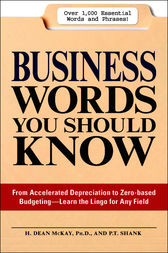 Business Words You Should Know by H. Dean McKay