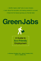 Green Jobs by A Bronwyn Llewellyn