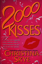 2000 Kisses by Christina Skye