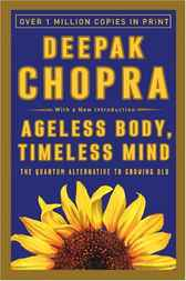 Ageless Body, Timeless Mind by Deepak Md Chopra