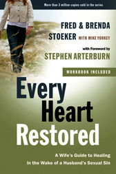 Every Heart Restored by Stephen Arterburn