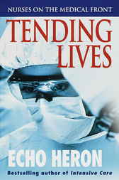 Tending Lives