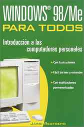 Windows 98/Me Para Todos by Jaime Restrepo