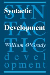 Syntactic Development by William O'Grady