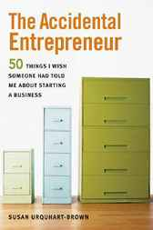 The Accidental Entrepreneur by Susan URQUHART-BROWN