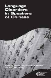 Language Disorders in Speakers of Chinese by Sam Po Law