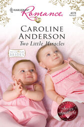 Two Little Miracles by Caroline Anderson