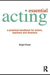 ESSENTIAL ACTING by Brigid Panet