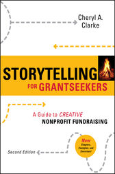 Storytelling for Grantseekers by Cheryl A. Clarke