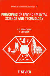Principles of environmental science and technology by S.E. Jorgensen