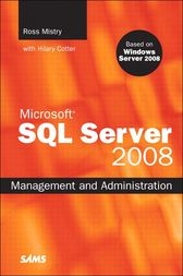 Microsoft SQL Server 2008 Management and Administration by Ross Mistry