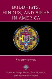 Buddhists, Hindus and Sikhs in America by Gurinder Singh Mann