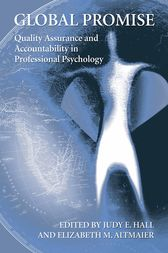 Global Promise: Quality Assurance and Accountability in Professional Psychology by Judy Hall
