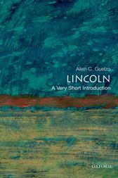 Lincoln: A Very Short Introduction by Allen C. Guelzo