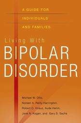 Living with Bipolar Disorder by Michael Otto