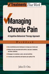 Managing Chronic Pain by John Otis