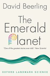 The Emerald Planet by David Beerling