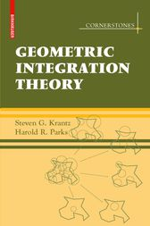 Geometric Integration Theory by Steven G Krantz