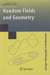 Random Fields and Geometry by R. J. Adler