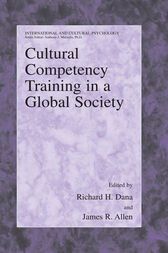 Cultural Competency Training in a Global Society by Richard H. Dana