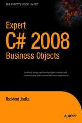 Expert C# 2008 Business Objects by Rockford Lhotka