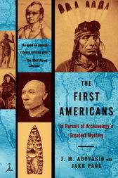 The First Americans by James Adovasio