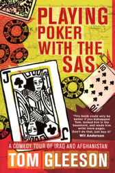 Playing Poker with the SAS by Tom Gleeson