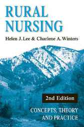Rural Nursing by Helen J. Lee