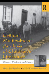 Critical Multicultural Analysis of Children's Literature by Maria José Botelho