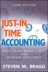 Just-in-Time Accounting by Steven M. Bragg