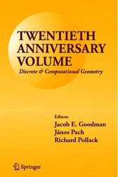 Twentieth Anniversary Volume: Discrete & Computational Geometry by Jacob E. Goodman
