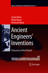 Ancient Engineers and Inventions by Cesare Rossi
