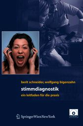 Stimmdiagnostik by Berit Schneider-Stickler