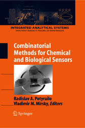 Combinatorial Methods for Chemical and Biological Sensors by Radislav A. Potyrailo