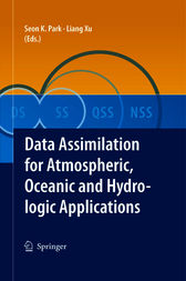Data Assimilation for Atmospheric, Oceanic and Hydrologic Applications by SEON KI PARK