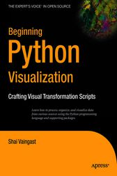 Beginning Python Visualization by Shai Vaingast