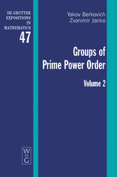 Berkovich, Yakov; Janko, Zvonimir: Groups of Prime Power Order. Volume 2
