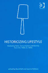 Historicizing Lifestyle by David Bell