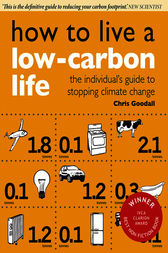 How to Live a Low-Carbon Life by Christopher Goodall