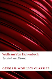 Parzival and Titurel by Wolfram von Eschenbach