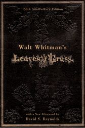 a biography of walter whitman the author of leaves of grass About author bio praise table of contents media awards  in the first book-length  study of walt whitman's journals and manuscripts, matt miller demonstrates that.
