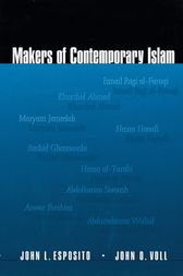 Makers of Contemporary Islam by John L. Esposito
