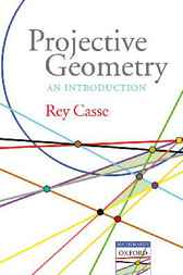 Projective Geometry by Rey Casse