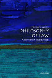 Philosophy of Law by Raymond Wacks