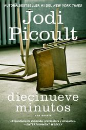 Diecinueve minutos (Nineteen Minutes by Jodi Picoult