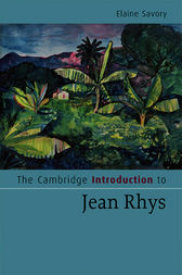 The Cambridge Introduction to Jean Rhys by Elaine Savory